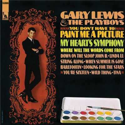 シングル/(You Don't Have To) Paint Me A Picture (Remastered)/Gary Lewis And The Playboys