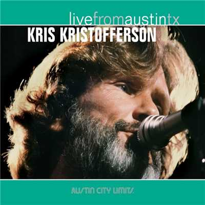 アルバム/Live From Austin TX/Kris Kristofferson