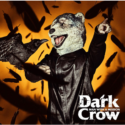 着うた®/Dark Crow/MAN WITH A MISSION