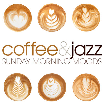 アルバム/Sunday Morning Moods: Coffee & Jazz/Various Artists
