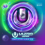 アルバム/ULTRA MUSIC FESTIVAL JAPAN 2018/Various Artists
