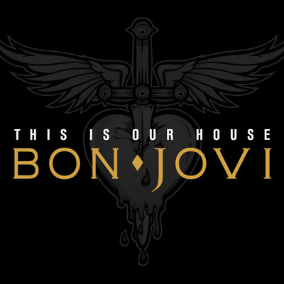 シングル/This Is Our House/Bon Jovi