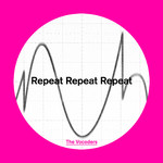 シングル/Repeat Repeat Repeat/The Vocoders