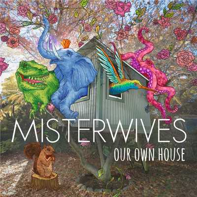 シングル/Our Own House/MisterWives