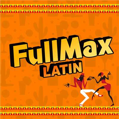 アルバム/FullMax LATIN/Various Artists