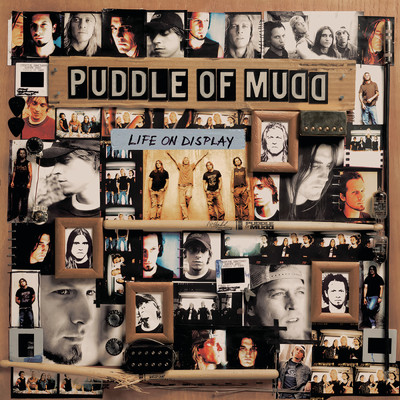 アルバム/Life On Display/Puddle Of Mudd