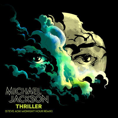 ハイレゾ/Thriller (Steve Aoki Midnight Hour Remix)/Michael Jackson