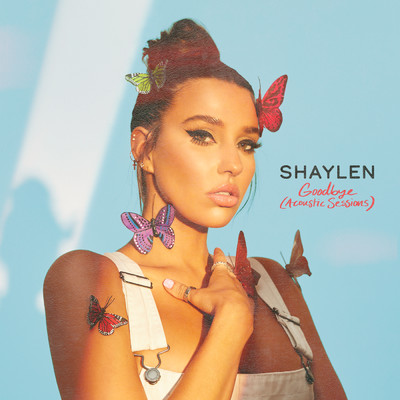 Goodbye (Acoustic Sessions)/Shaylen