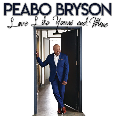 シングル/Love Like Yours And Mine/Peabo Bryson