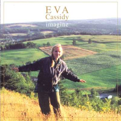 シングル/Imagine/Eva Cassidy