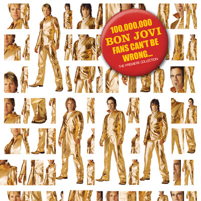 アルバム/100,000,000 Bon Jovi Fans Can't Be Wrong/Bon Jovi