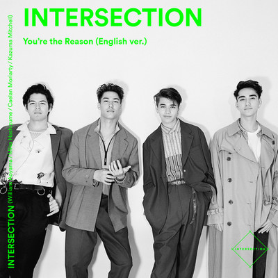 You're the Reason (English ver.)/Intersection