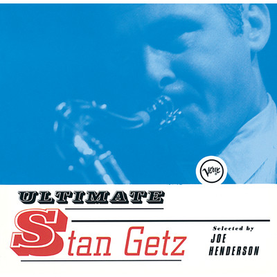 アルバム/Ultimate Stan Getz/Stan Getz