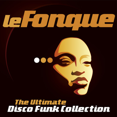 アルバム/Le Fonque: The Ultimate Disco Funk Collection/Various Artists