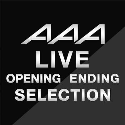 アルバム/AAA LIVE『opening/ending Collection』/AAA