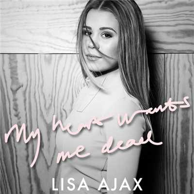 シングル/My Heart Wants Me Dead/Lisa Ajax
