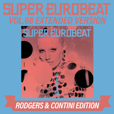 アルバム/SUPER EUROBEAT VOL.68 EXTENDED VERSION RODGERS & CONTINI EDITION/Various Artists