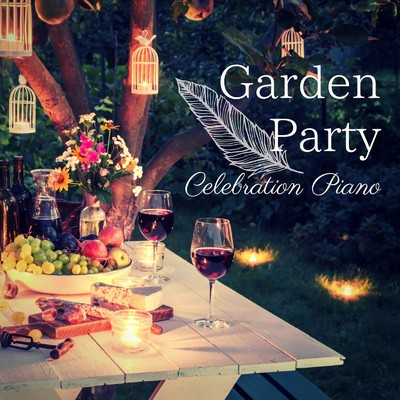 アルバム/Garden Party - Celebration Piano/Relaxing Piano Crew