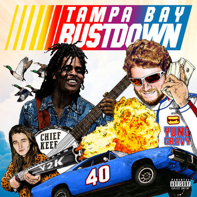 シングル/Tampa Bay Bustdown (featuring Chief Keef, Y2K)/Yung Gravy