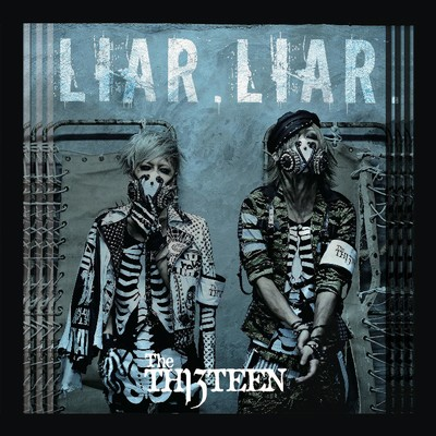 シングル/LIAR.LIAR./The THIRTEEN