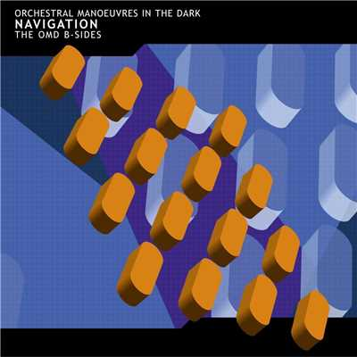 アルバム/Navigation: The OMD B-Sides/Orchestral Manoeuvres In The Dark