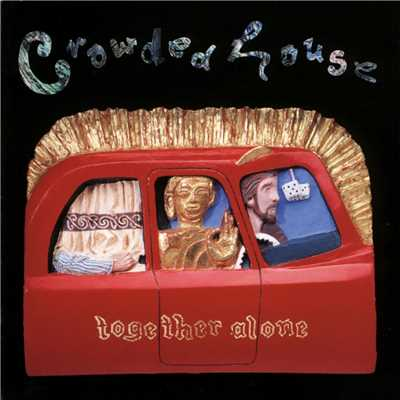 アルバム/Together Alone/Crowded House