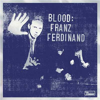 シングル/Be Afraid/Franz Ferdinand