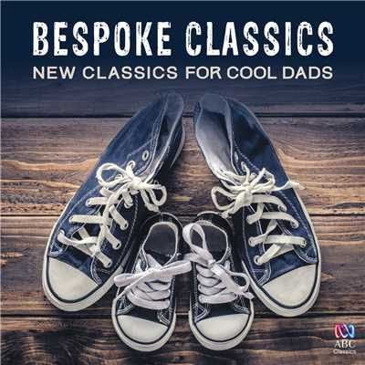 アルバム/Bespoke Classics: New Classics For Cool Dads/Various Artists