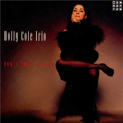 シングル/I Can See Clearly Now/Holly Cole Trio