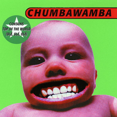 シングル/Top Of The World (Ole, Ole, Ole)/Chumbawamba