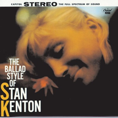 アルバム/The Ballad Style Of Stan Kenton/Stan Kenton