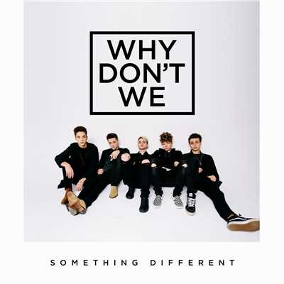 シングル/Something Different/Why Don't We