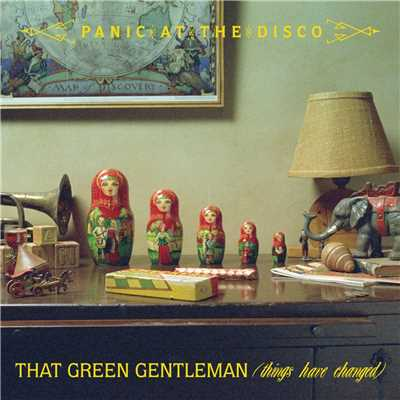 シングル/Making of the Track: That Green Gentleman (Things Have Changed)/Panic! At The Disco