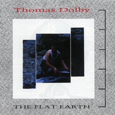 アルバム/The Flat Earth/Thomas Dolby