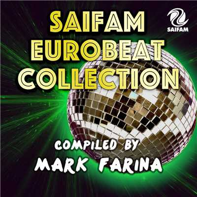 アルバム/SAIFAM EUROBEAT COLLECTION COMPILED BY MARK FARINA/Various Artists