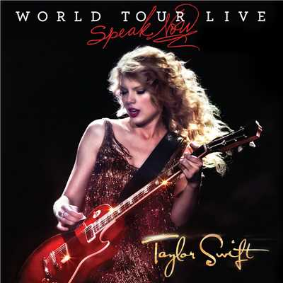 アルバム/Speak Now World Tour Live/Taylor Swift