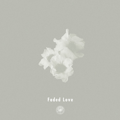 シングル/Faded Love feat. Michael Kaneko/AmPm