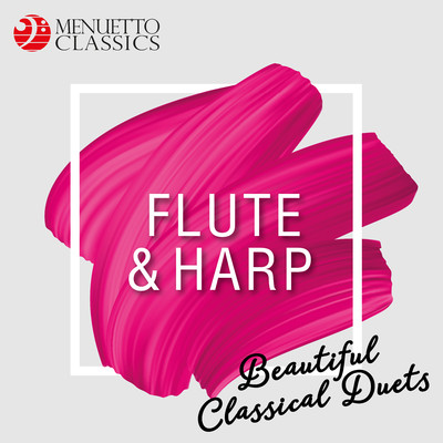 アルバム/Flute & Harp: Beautiful Classical Duets/Various Artists