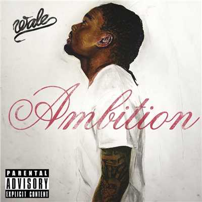 アルバム/Ambition (Deluxe Version)/Wale