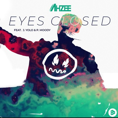 Eyes Closed (feat. J.Yolo & P.Moody)/Ahzee