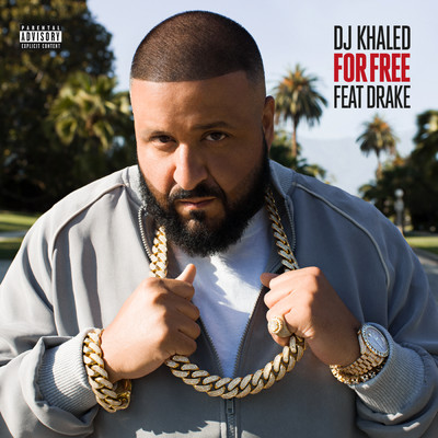 シングル/For Free (featuring Drake)/DJ Khaled
