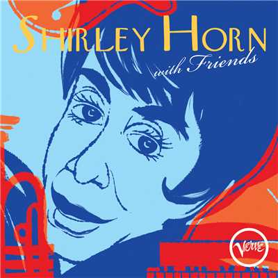 アルバム/Shirley Horn With Friends/Shirley Horn