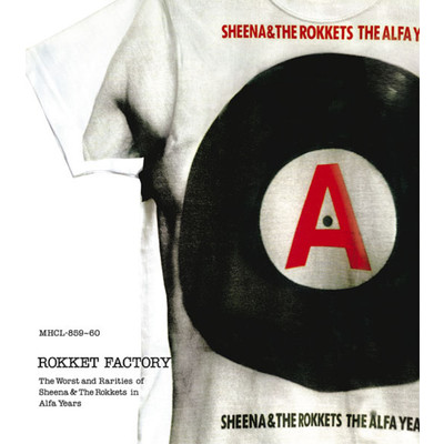 アルバム/Rokket Factory 〜 the worst and rarities of Sheena & The Rokkets in Alfa years〜/SHEENA & THE ROKKETS