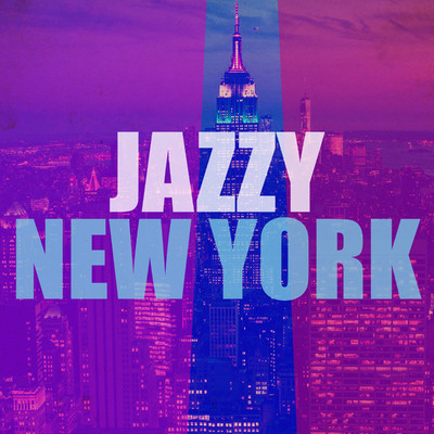 アルバム/Jazzy New York/Various Artists