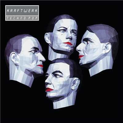 アルバム/Techno Pop (2009 Remastered Version)/Kraftwerk