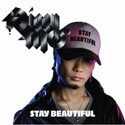 アルバム/STAY BEAUTIFUL/Diggy-MO'