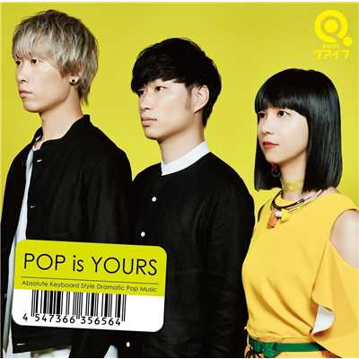POP is YOURS/クアイフ