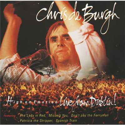 High On Emotion/Chris De Burgh
