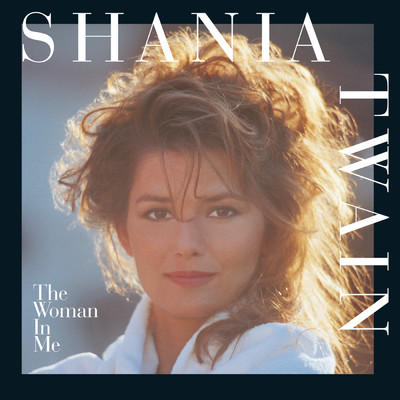 ハイレゾアルバム/The Woman In Me/Shania Twain