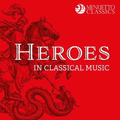 アルバム/Heroes in Classical Music/Various Artists